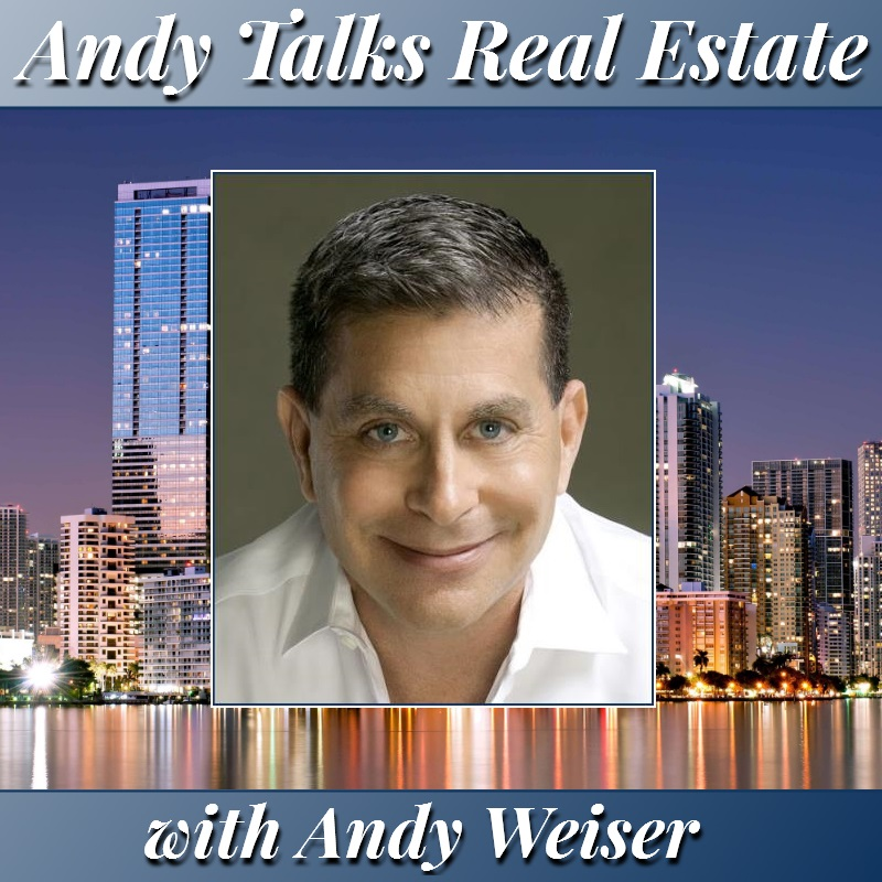 Andy Talks Real Estate - 2017.06.01