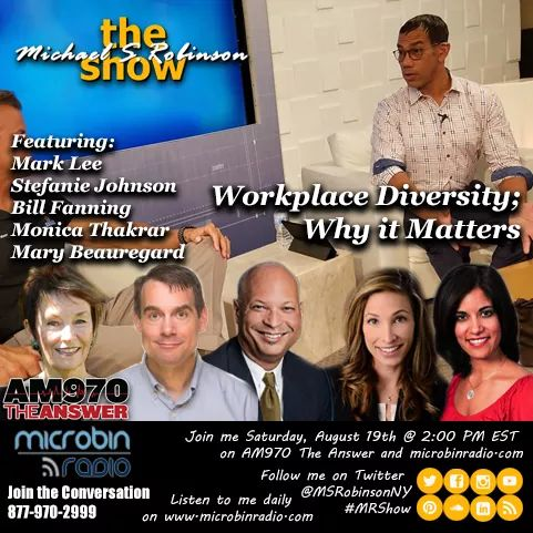 The Michael S. Robinson Show: Workplace Diversity