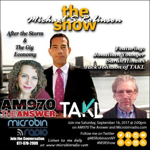 The Michael S. Robinson Show - 2017.09.16: The Gig Economy