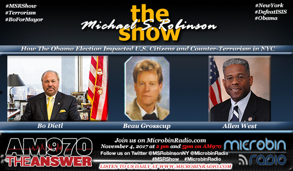 Michael S. Robinson Show: How the Obama Election Impacted U.S. Citizens & Counter-terriosism in NYC